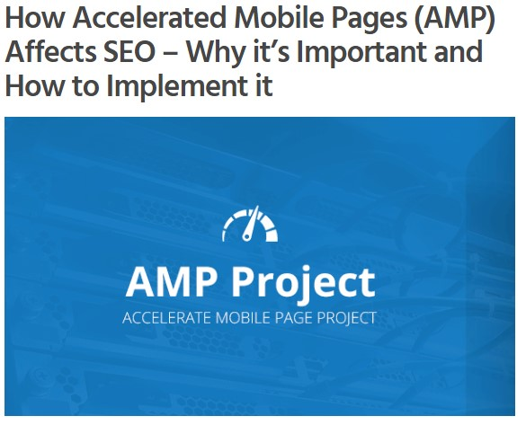 How Accelerated Mobile Pages (AMP) Affects SEO – Why it's Important and How to Implement it?